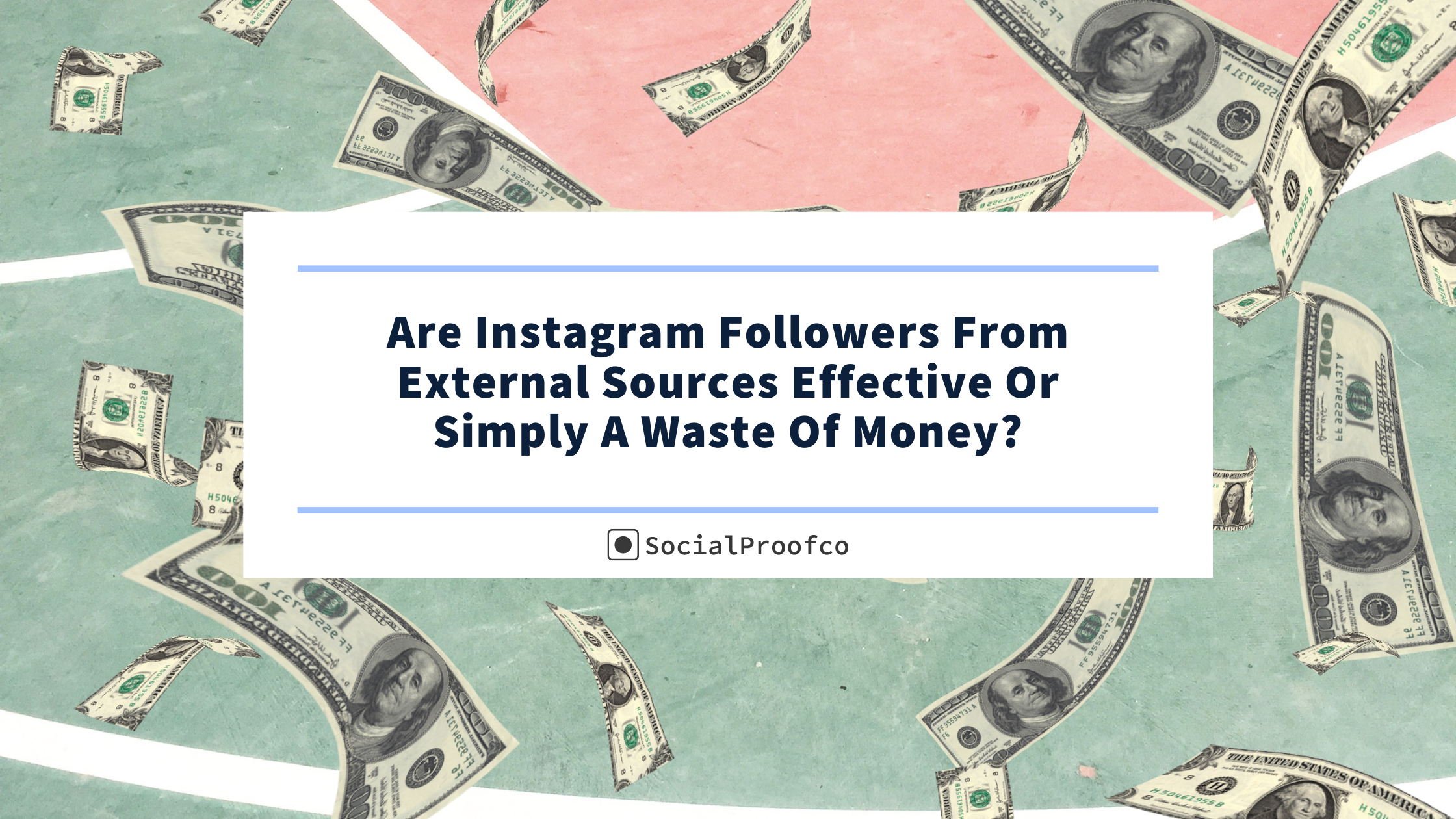 Are Instagram Followers From External Sources Effective?